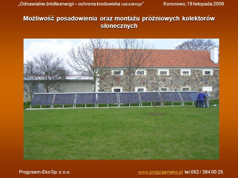 Możliwość posadowienia oraz montażu próżniowych kolektorów słonecznych Projprzem-Eko Sp. z o.o.www.projprzemeko.pl tel.052 / 384 00 25www.projprzemeko