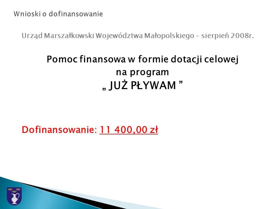 Urząd Marszałkowski Województwa Małopolskiego – sierpień 2008r.
