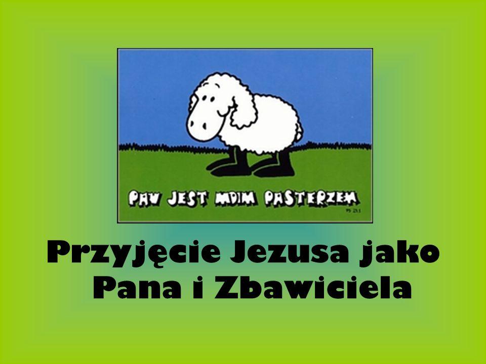 Przyjęcie Jezusa jako Pana i Zbawiciela