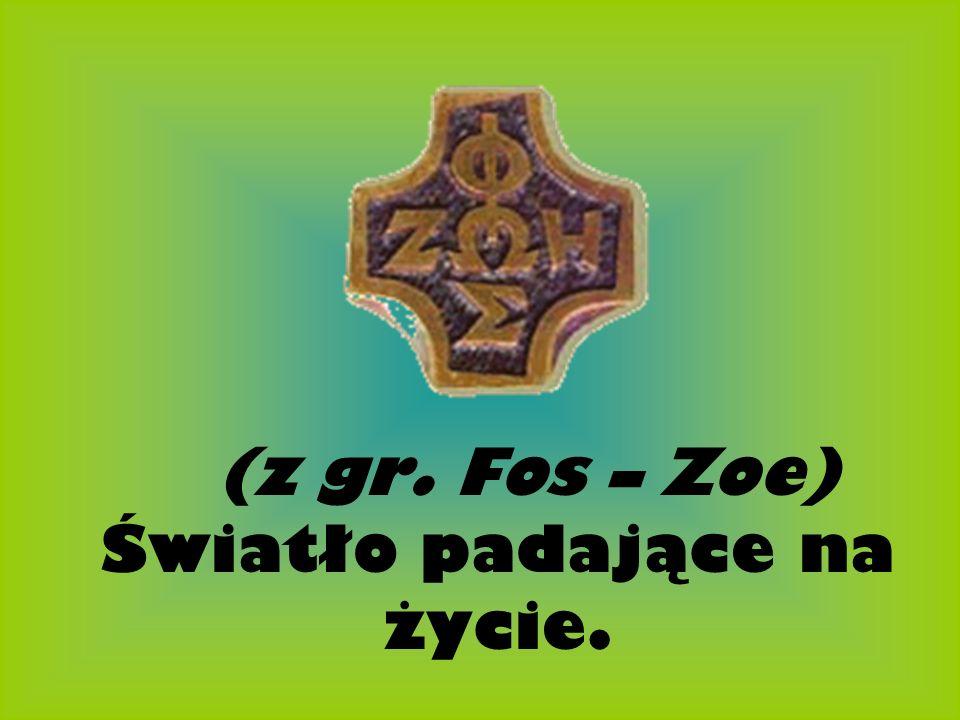 (z gr. Fos – Zoe) Światło padające na życie.