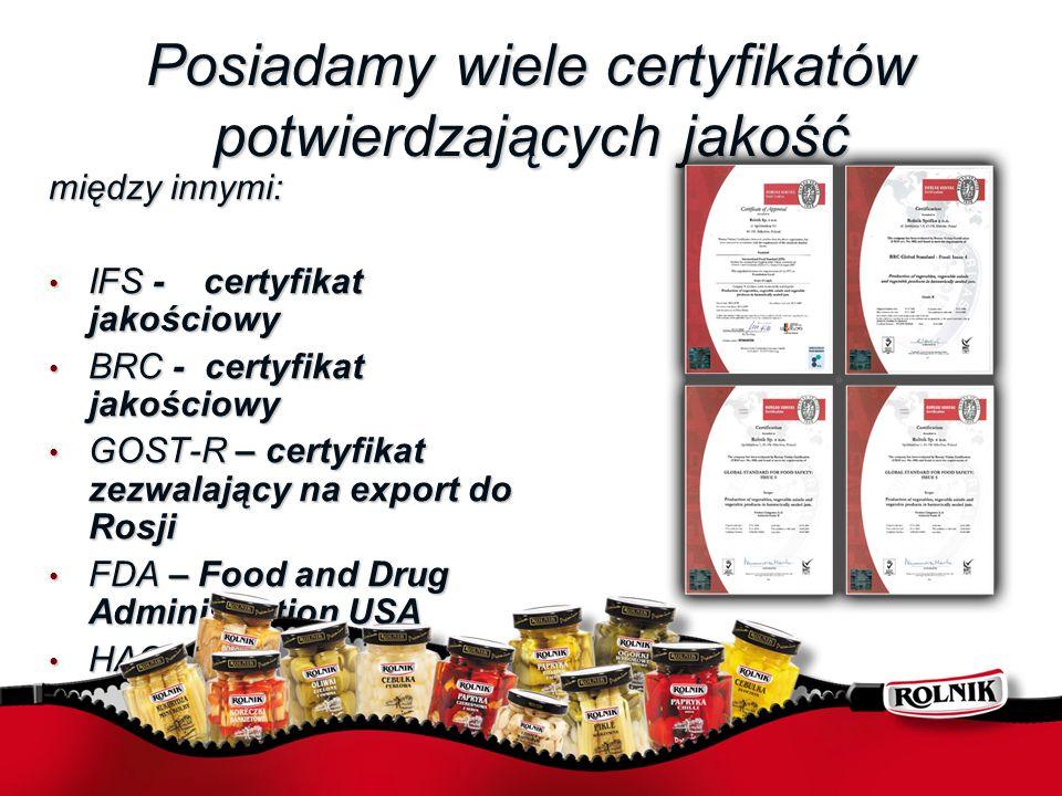 Posiadamy wiele certyfikatów potwierdzających jakość między innymi: IFS - certyfikat jakościowy IFS - certyfikat jakościowy BRC - certyfikat jakościow