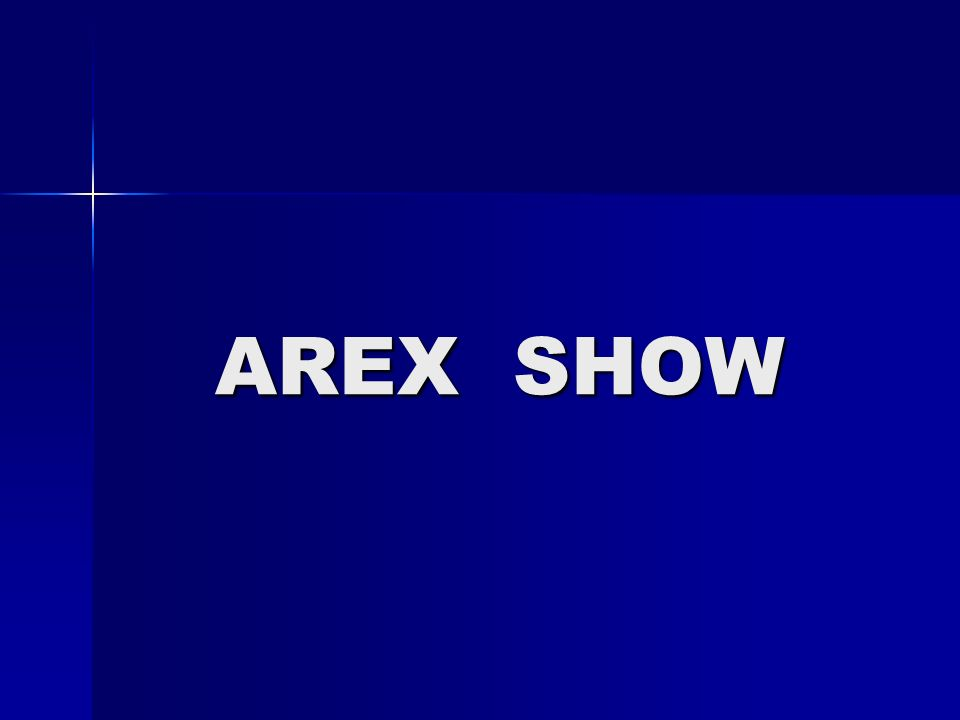 AREX SHOW AREX SHOW