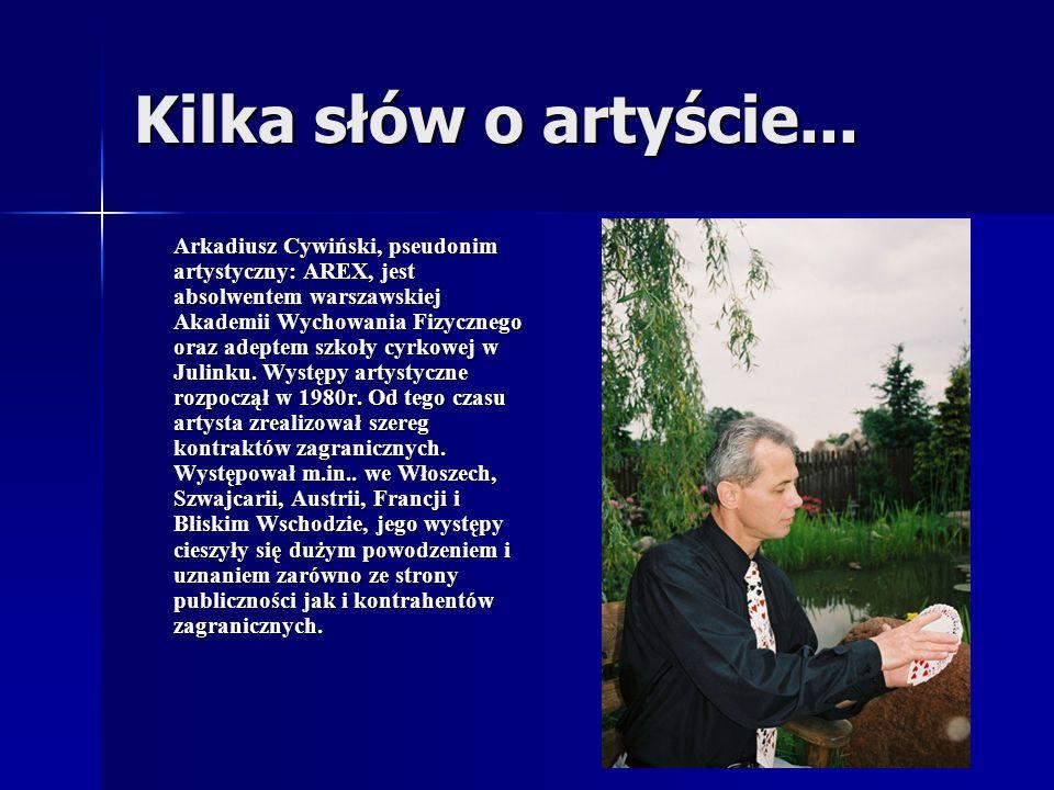 Kilka słów o artyście... Arkadiusz Cywiński, pseudonim artystyczny: AREX, jest absolwentem warszawskiej Akademii Wychowania Fizycznego oraz adeptem sz