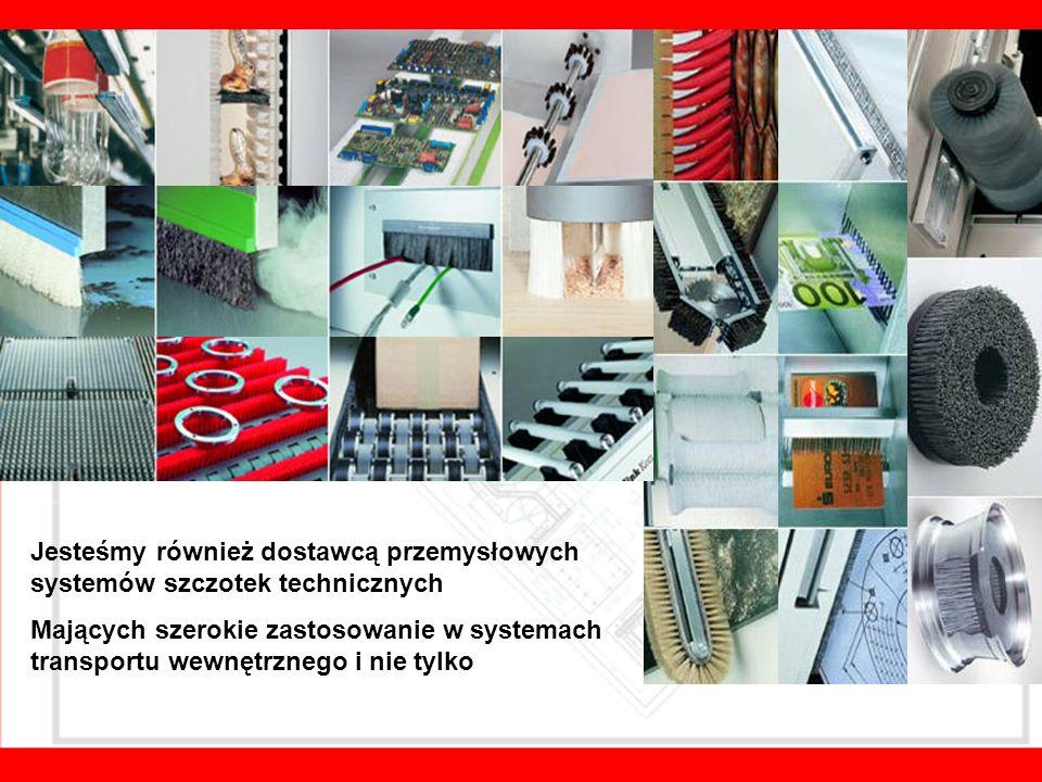Jesteśmy również dostawcą przemysłowych systemów szczotek technicznych Mających szerokie zastosowanie w systemach transportu wewnętrznego i nie tylko
