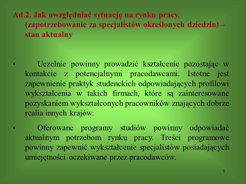 7 Ad.2. Jak uwzględniać sytuację na rynku pracy.