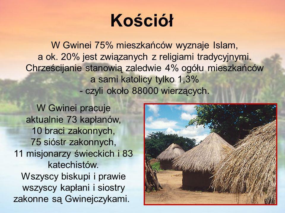 Kościół W Gwinei 75% mieszkańców wyznaje Islam, a ok. 20% jest związanych z religiami tradycyjnymi. Chrześcijanie stanowią zaledwie 4% ogółu mieszkańc