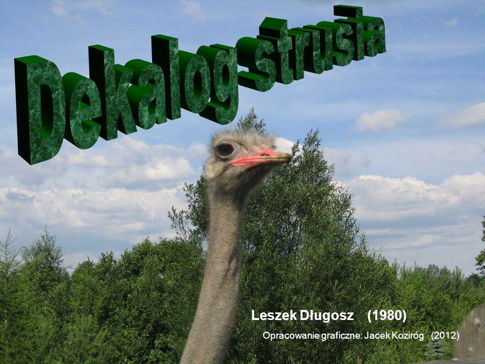 Leszek Długosz (1980) Opracowanie graficzne: Jacek Koziróg (2012)