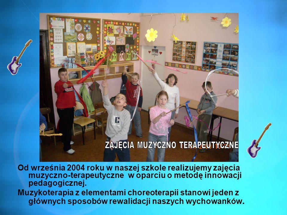 Od września 2004 roku w naszej szkole realizujemy zajęcia muzyczno-terapeutyczne w oparciu o metodę innowacji pedagogicznej. Muzykoterapia z elementam