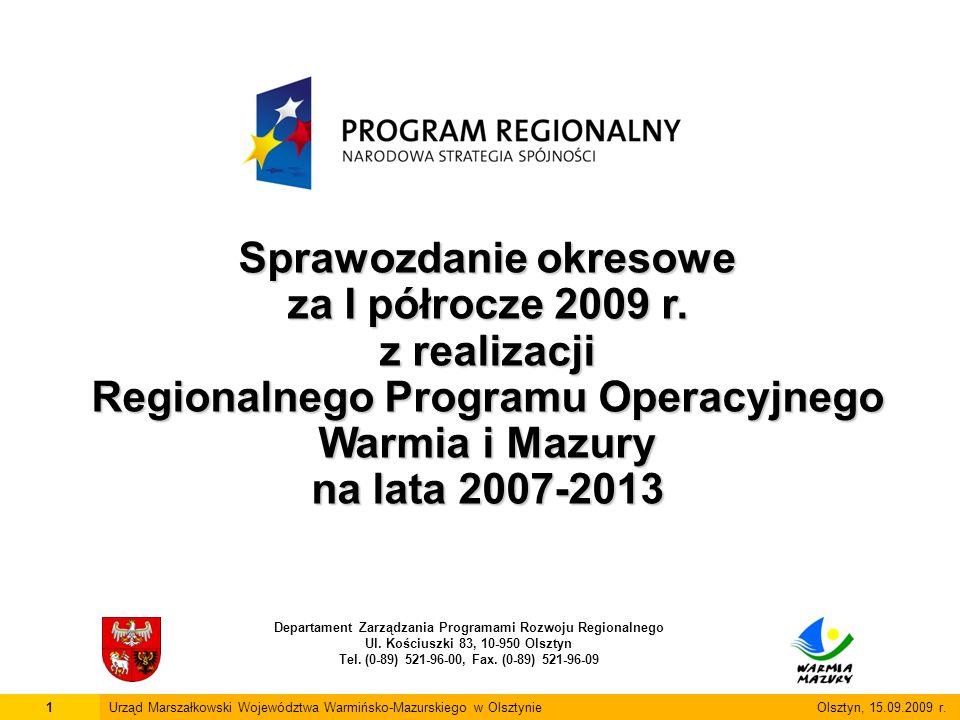 12Urząd Marszałkowski Województwa Warmińsko-Mazurskiego w Olsztynie Olsztyn, 15.09.2009 r.