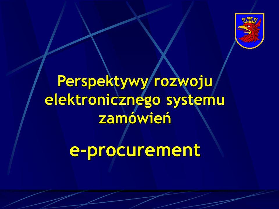 Perspektywy rozwoju elektronicznego systemu zamówieńe-procurement