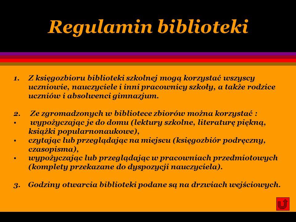 Organizacja pracy biblioteki REGULAMIN BIBLIOTEKI CZYTELNICY