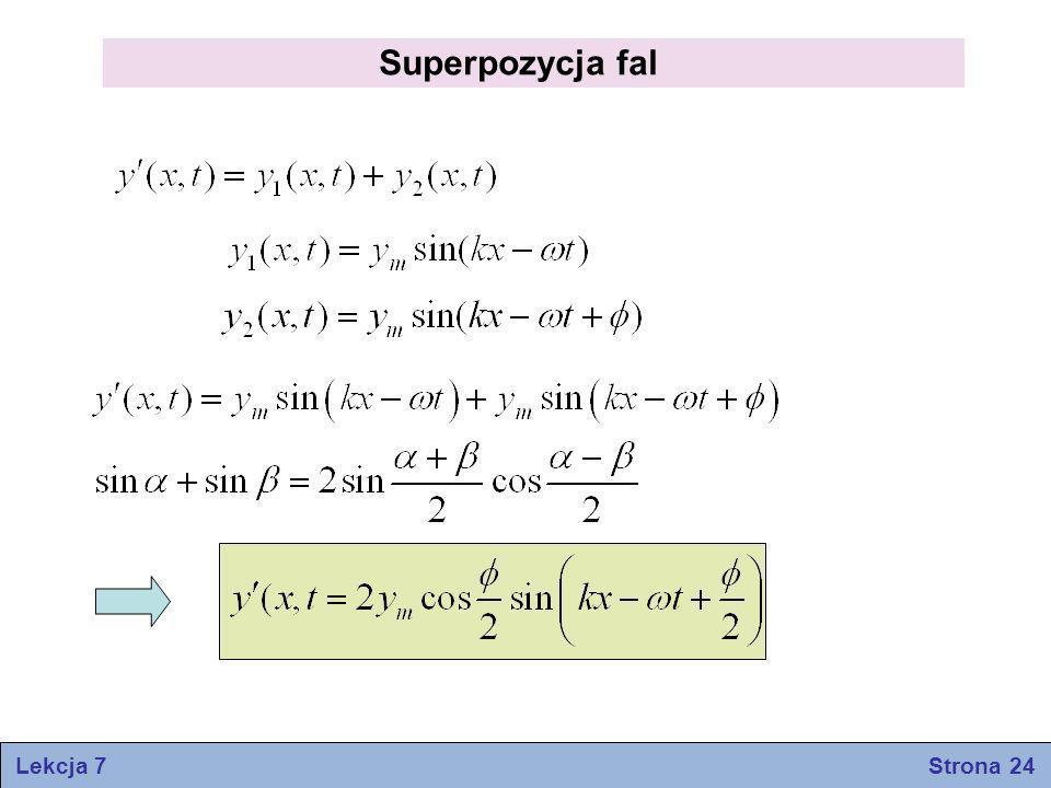 Superpozycja fal Lekcja 7 Strona 24