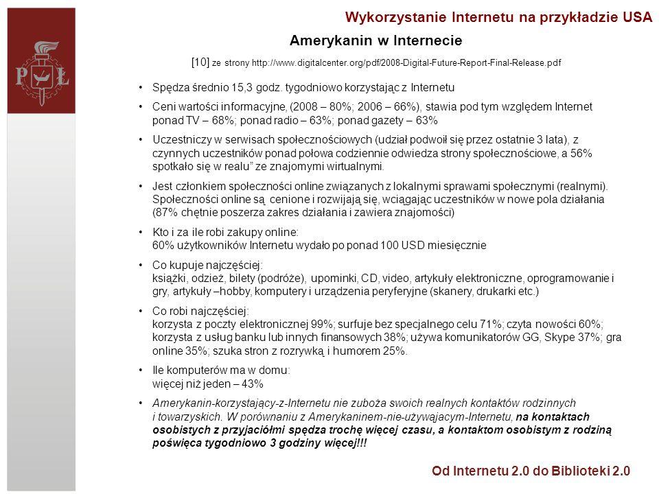 Od Internetu 2.0 do Biblioteki 2.0 Bibliografia 4 29.Na podstawie Wikipedia [online].