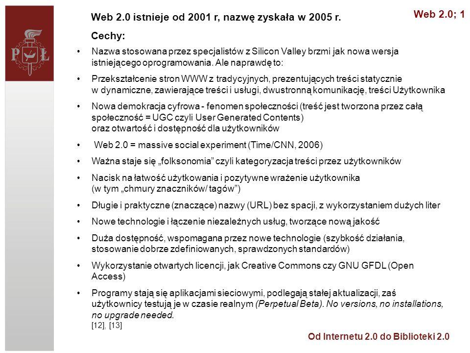 Od Internetu 2.0 do Biblioteki 2.0 Web 2.0; 2 [14]