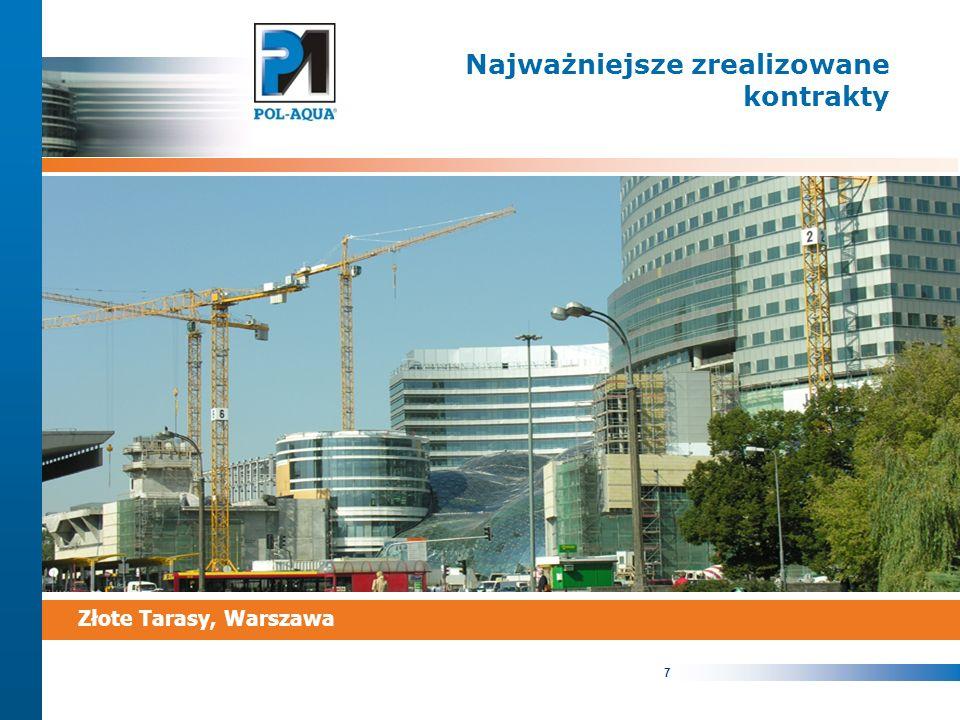 7 Najważniejsze zrealizowane kontrakty Złote Tarasy, Warszawa
