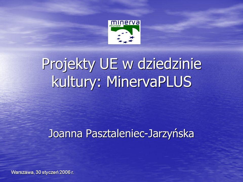 MinervaPLUS MInisterial NEtwork for Valorising Activities in digitisation PLUS