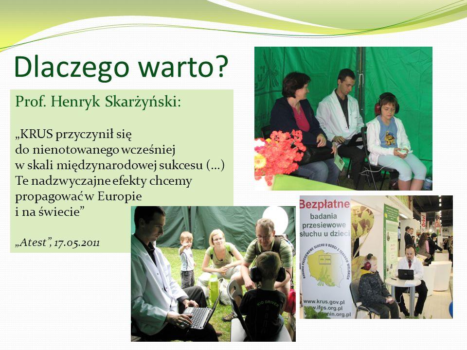 Dlaczego warto? Prof. Henryk Skarżyński: KRUS przyczynił się do nienotowanego wcześniej w skali międzynarodowej sukcesu (…) Te nadzwyczajne efekty chc
