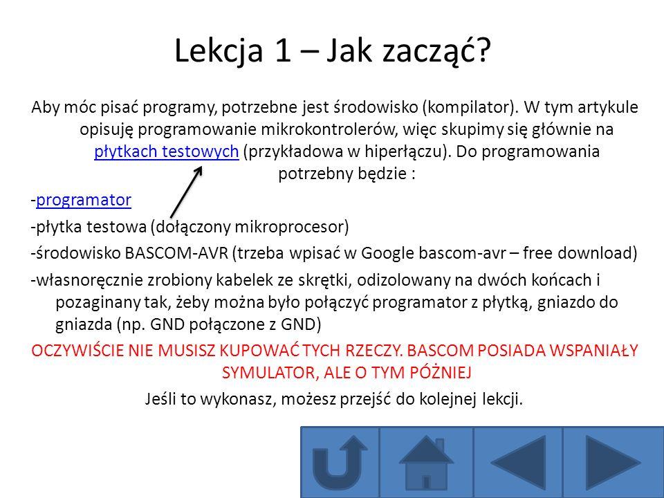 Lekcja 1 – Jak zacząć? Aby móc pisać programy, potrzebne jest środowisko (kompilator). W tym artykule opisuję programowanie mikrokontrolerów, więc sku