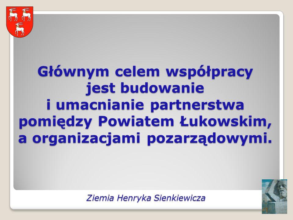 Głównym celem współpracy jest budowanie i umacnianie partnerstwa pomiędzy Powiatem Łukowskim, a organizacjami pozarządowymi.