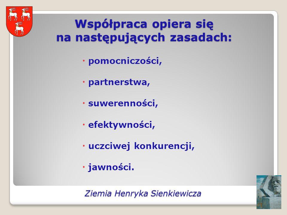 Współpraca opiera się na następujących zasadach: pomocniczości, partnerstwa, suwerenności, efektywności, uczciwej konkurencji, jawności.
