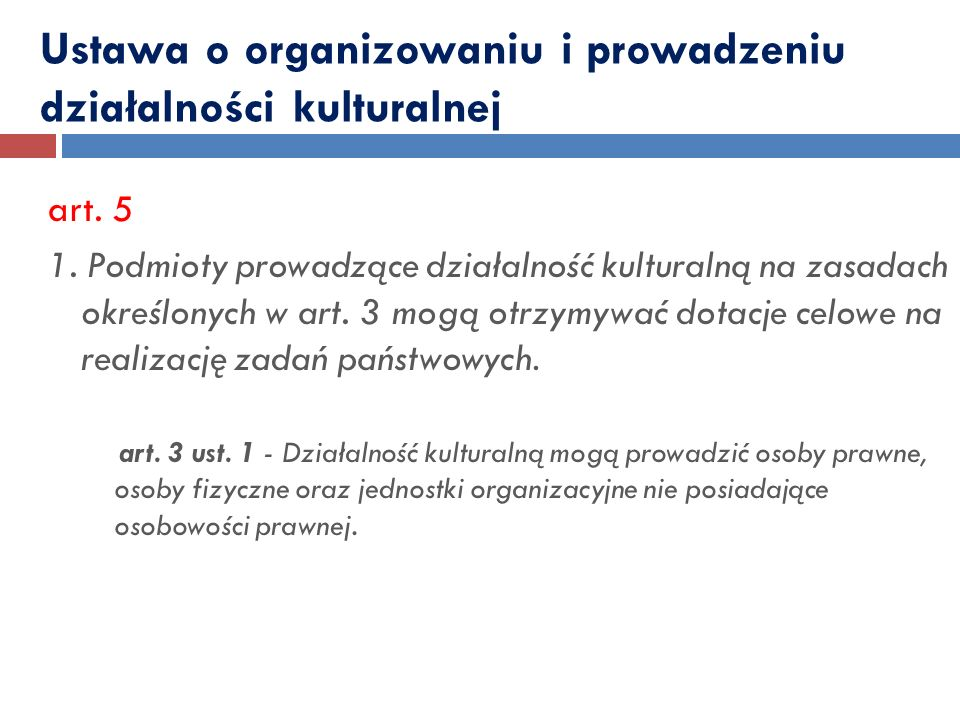 Ustawa o organizowaniu i prowadzeniu działalności kulturalnej art.