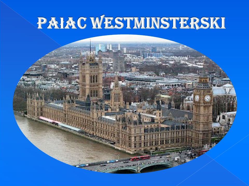 Place of meetings of both chambers of Parliament of the United Kingdom.
