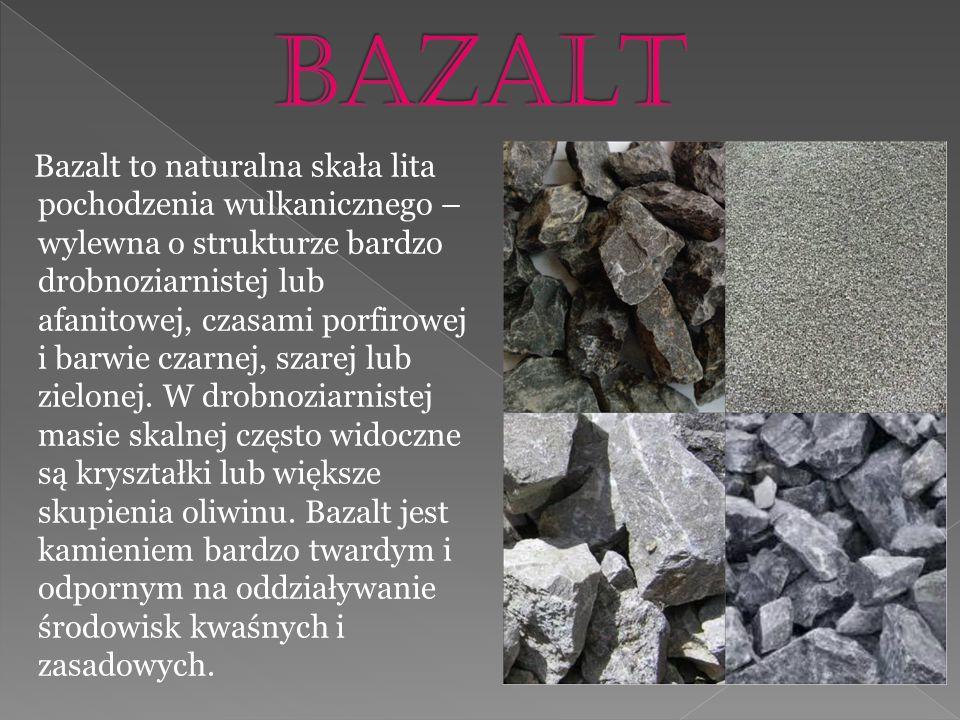 Bazalt jest stosowany jako materiał budowlany lub drogowy – kruszywo łamane.