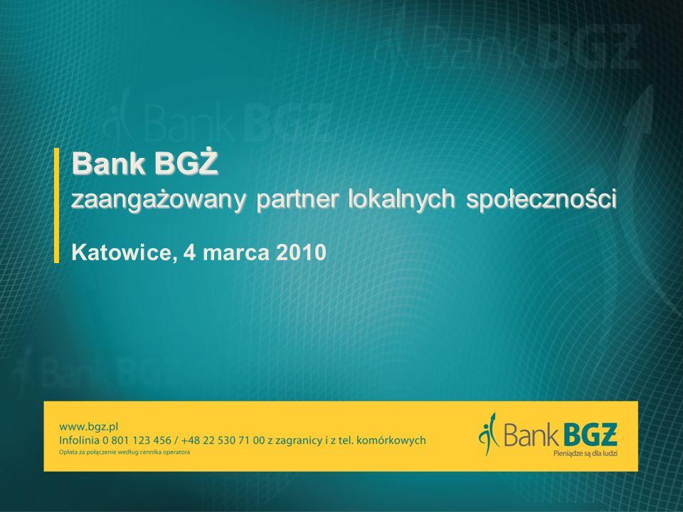 Bank BGŻ zaangażowany partner lokalnych społeczności Katowice, 4 marca 2010