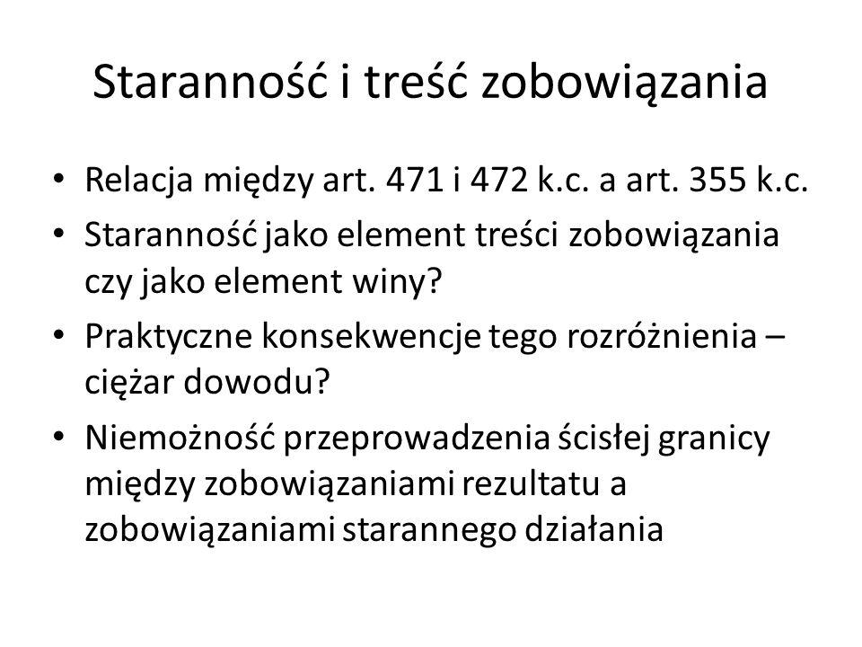 Staranność i treść zobowiązania Relacja między art.