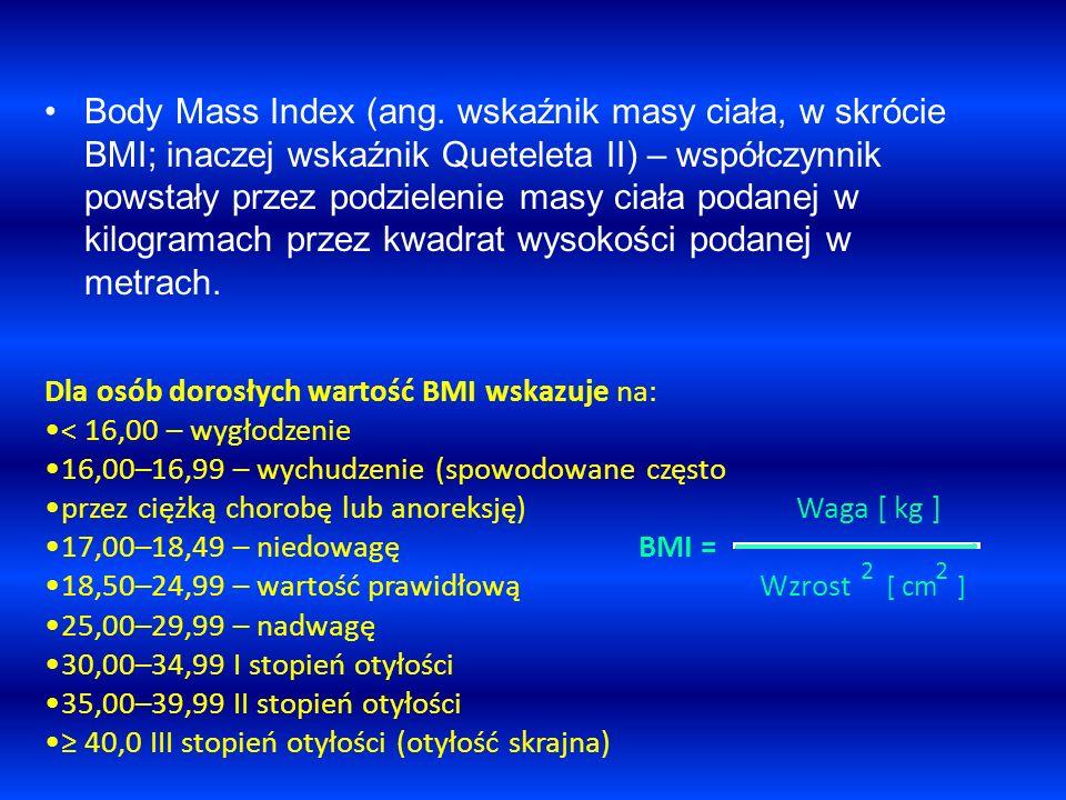 Body Mass Index (ang. wskaźnik masy ciała, w skrócie BMI; inaczej wskaźnik Queteleta II) – współczynnik powstały przez podzielenie masy ciała podanej