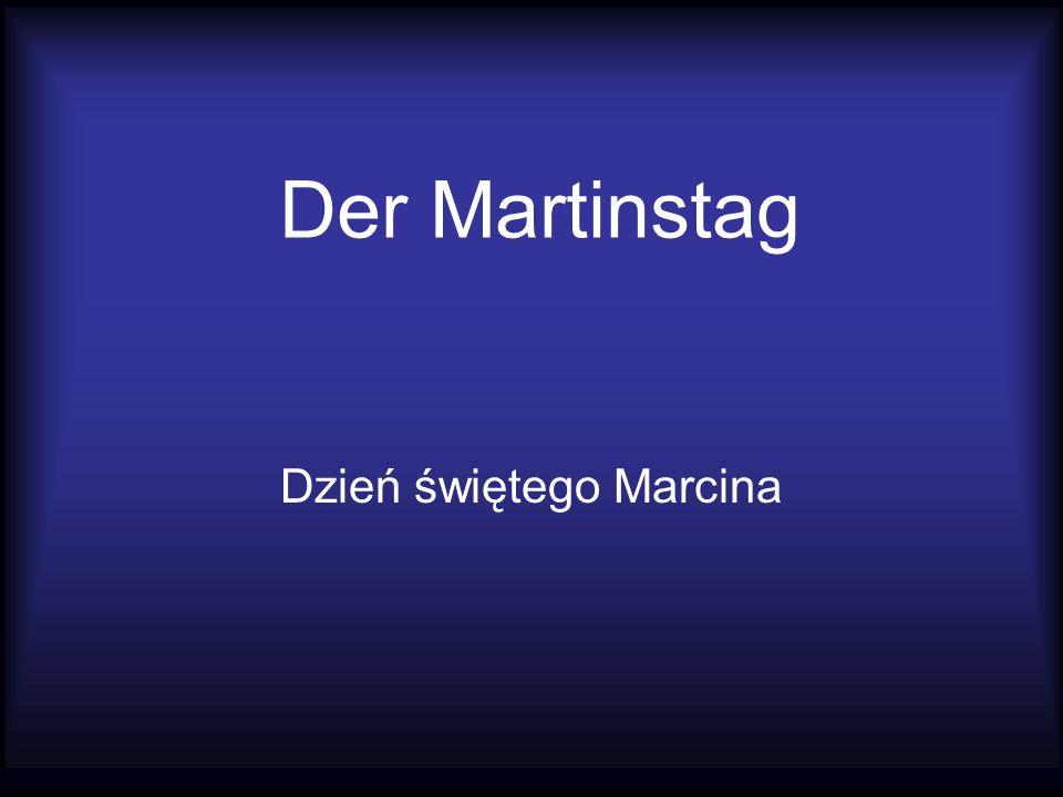 Der Martinstag Dzień świętego Marcina