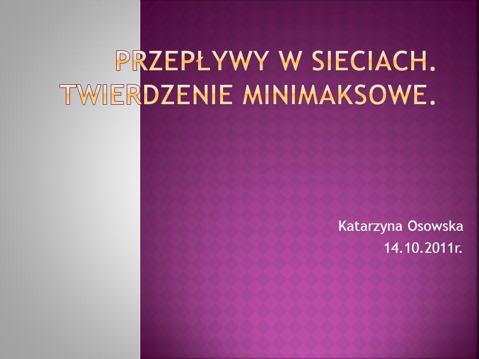 Katarzyna Osowska 14.10.2011r.