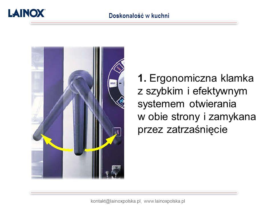 1. Ergonomiczna klamka z szybkim i efektywnym systemem otwierania w obie strony i zamykana przez zatrzaśnięcie kontakt@lainoxpolska.pl, www.lainoxpols