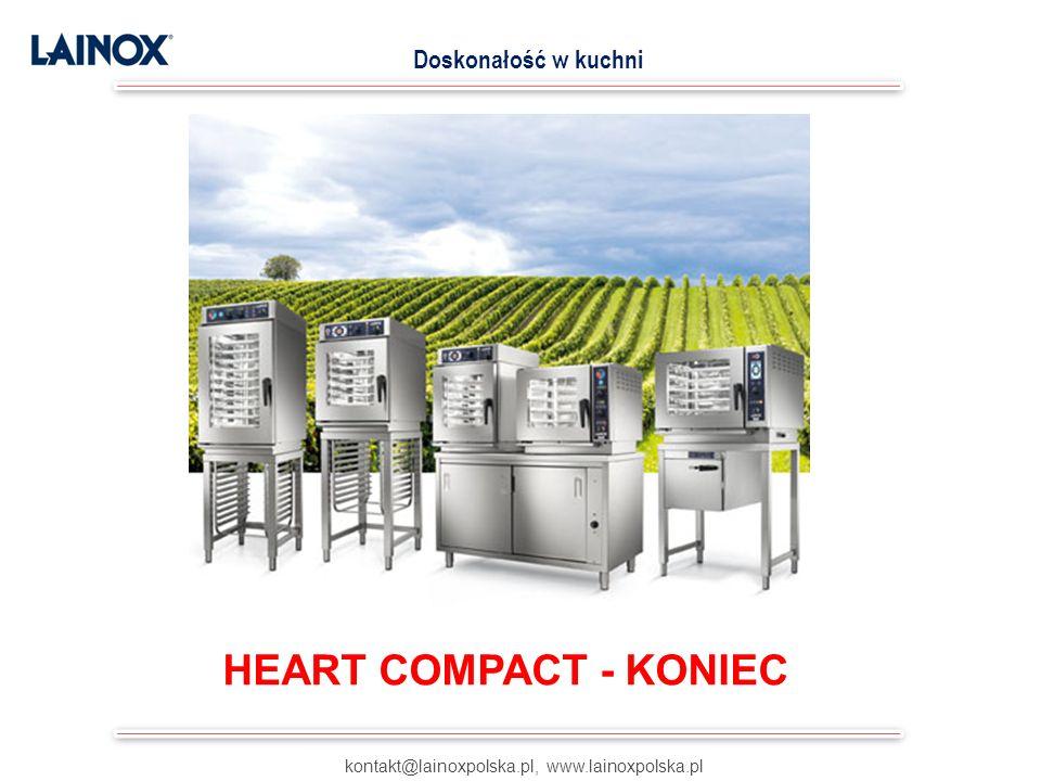 kontakt@lainoxpolska.pl, www.lainoxpolska.pl Doskonałość w kuchni HEART COMPACT - KONIEC