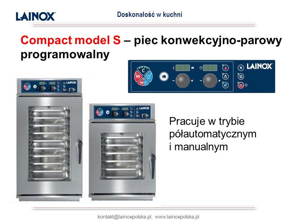 COMPACT– DOSTĘPNE MODELE kontakt@lainoxpolska.pl, www.lainoxpolska.pl Doskonałość w kuchni Model X i S Wielkość Odległość między półkami [mm] Wymiary zewnętrzne [mm] Zasilanie [kW] / [V] CVE 0244 X 2/3 GN70640x600x5503,4 / 400 CVE 0515 X 1/1 GN70850x635x6307,25 / 400 CVE 051 (GAZ 8,5 kW) 5 X 1/1 GN70850x635x6300,25 / 230 CVE 0266 X 2/3 GN60510x625x7305,25 / 400 CVE 0616 X 1/1 GN60510x800x7307,75 / 400 CVE 10110 X 1/1 GN60510x800x97015,5 / 400