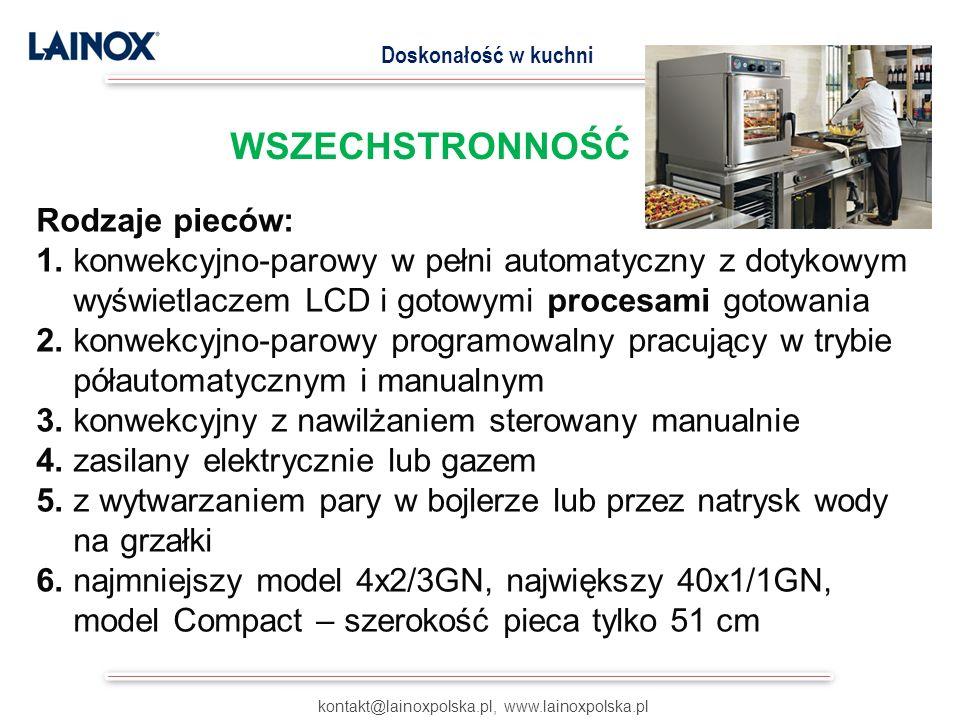 kontakt@lainoxpolska.pl, www.lainoxpolska.pl Doskonałość w kuchni WSZECHSTRONNOŚĆ Rodzaje pieców: 1.