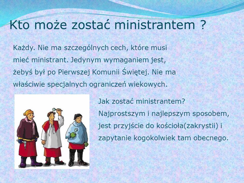 Obowiązki ministranta: pełnienie wyznaczonej służby (wg.