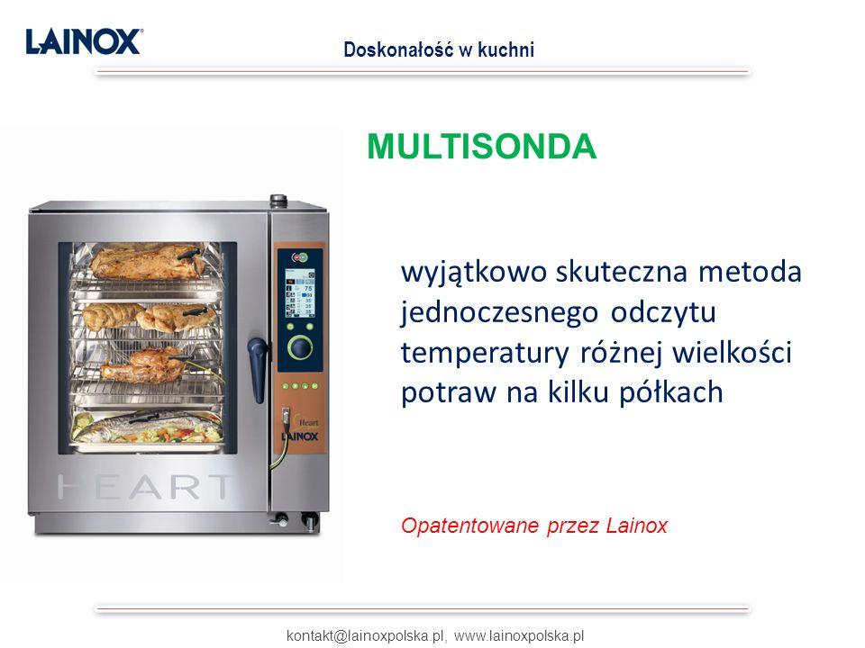 kontakt@lainoxpolska.pl, www.lainoxpolska.pl Doskonałość w kuchni wyjątkowo skuteczna metoda jednoczesnego odczytu temperatury różnej wielkości potraw