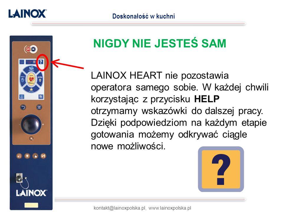 LAINOX HEART nie pozostawia operatora samego sobie. W każdej chwili korzystając z przycisku HELP otrzymamy wskazówki do dalszej pracy. Dzięki podpowie