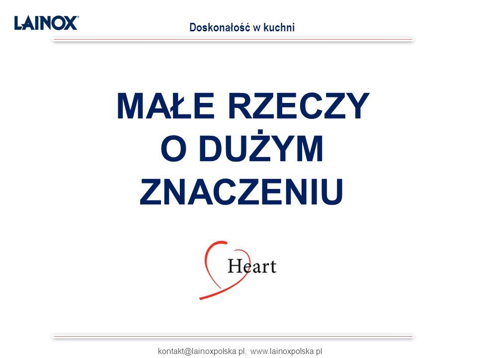kontakt@lainoxpolska.pl, www.lainoxpolska.pl Doskonałość w kuchni MAŁE RZECZY O DUŻYM ZNACZENIU