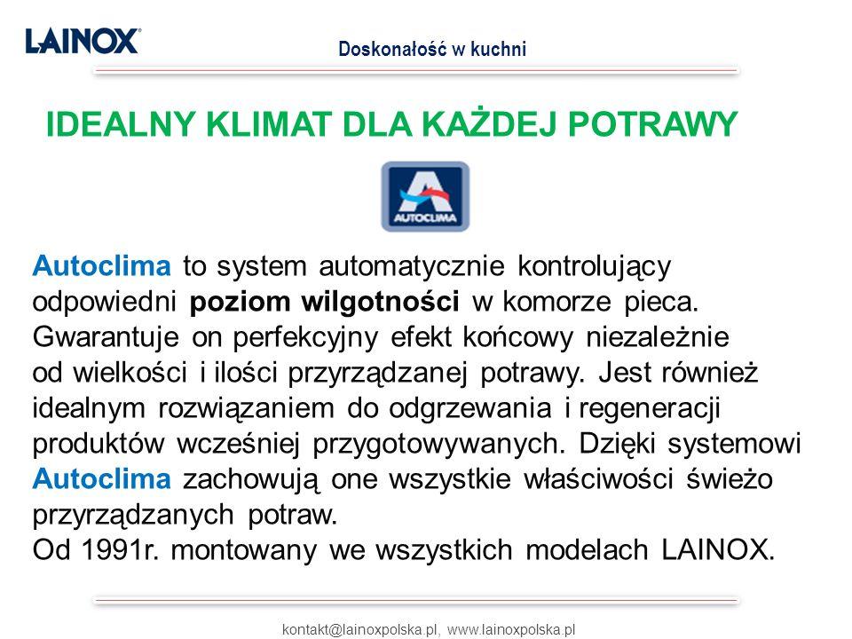 kontakt@lainoxpolska.pl, www.lainoxpolska.pl Doskonałość w kuchni 6.
