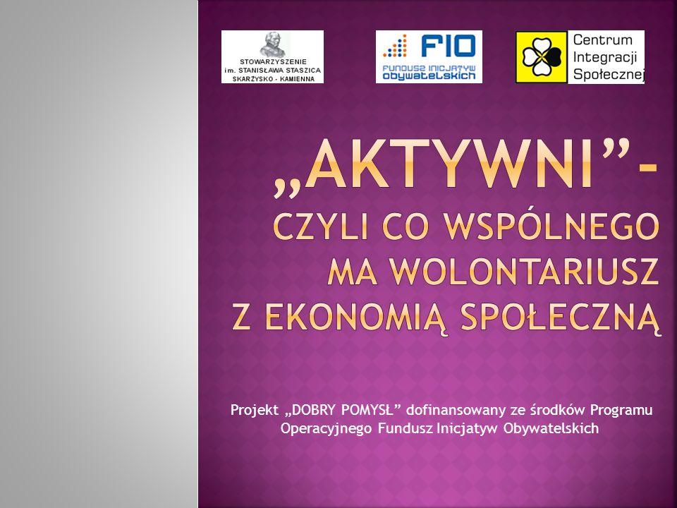 Projekt DOBRY POMYSŁ dofinansowany ze środków Programu Operacyjnego Fundusz Inicjatyw Obywatelskich