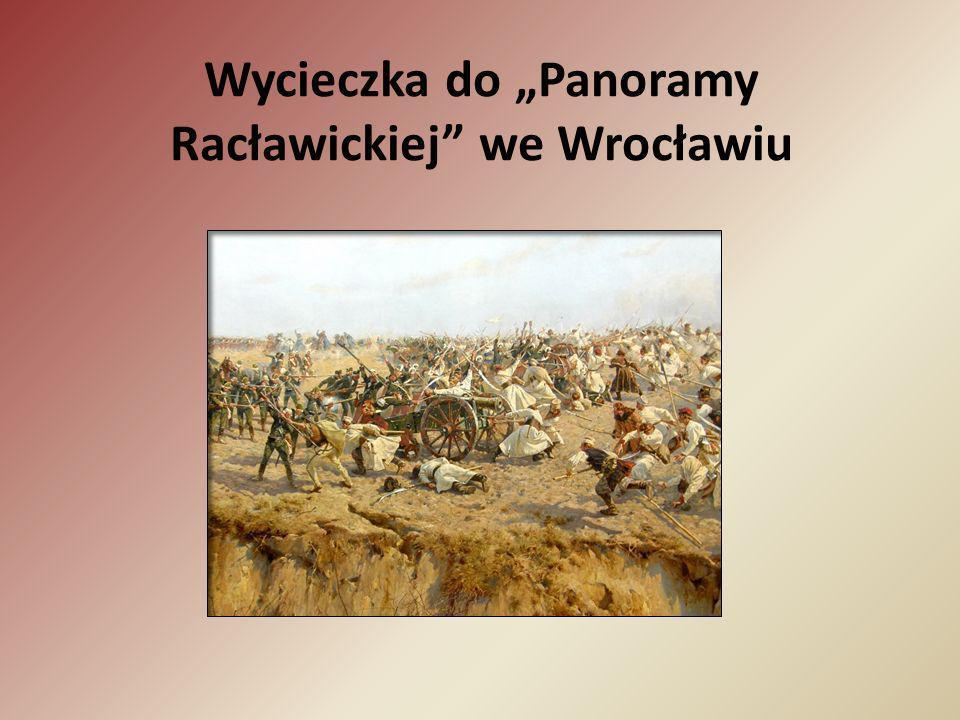 Wycieczka do Panoramy Racławickiej we Wrocławiu