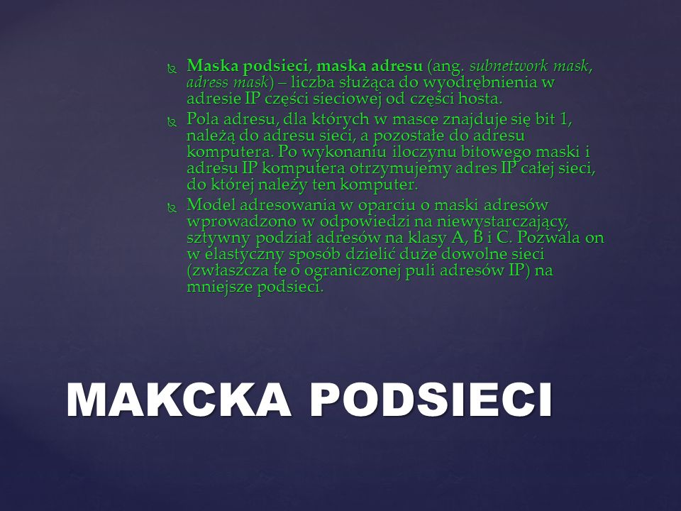 Maska podsieci, maska adresu (ang.