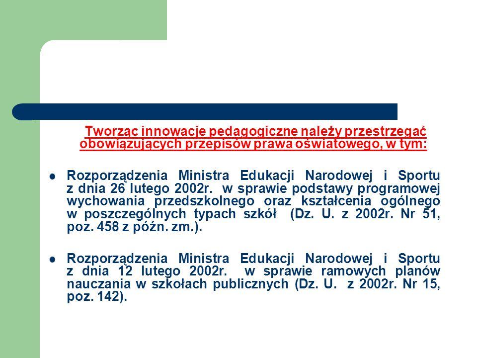 Rozporządzenia Ministra Edukacji Nauki i Sportu z dnia 7 stycznia 2003r.
