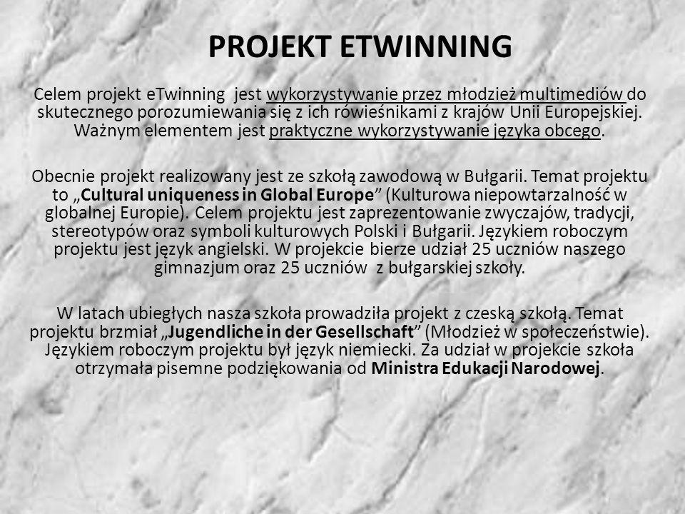 PROJEKT ETWINNING Celem projekt eTwinning jest wykorzystywanie przez młodzież multimediów do skutecznego porozumiewania się z ich rówieśnikami z krajów Unii Europejskiej.