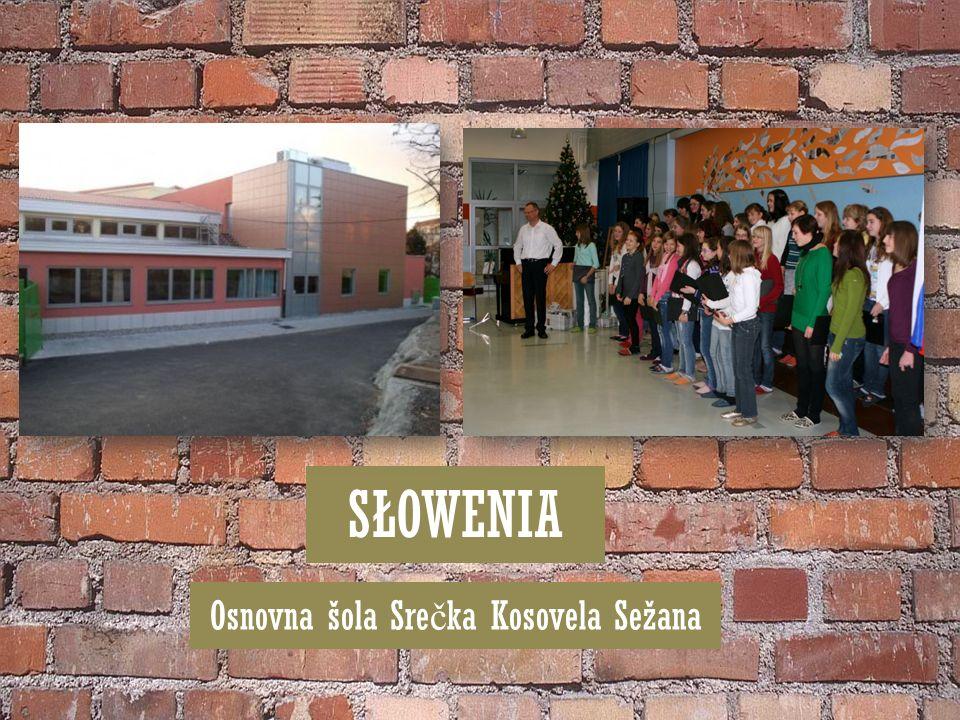 SŁOWENIA Osnovna šola Sre č ka Kosovela Sežana