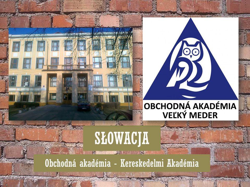 SŁOWACJA Obchodná akadémia - Kereskedelmi Akadémia