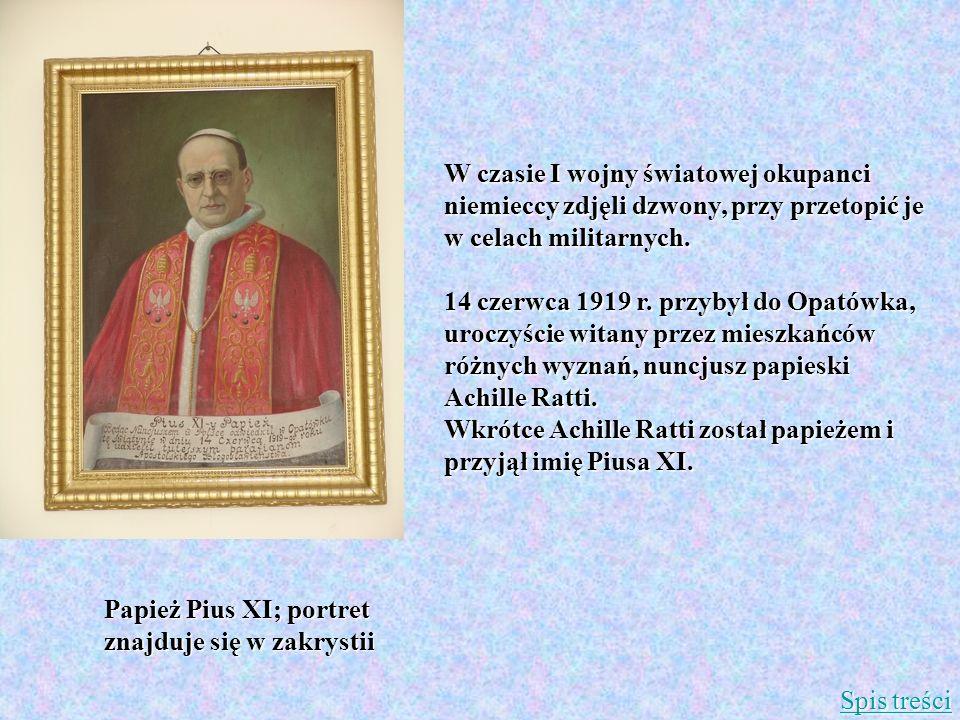 W czasie I wojny światowej okupanci niemieccy zdjęli dzwony, przy przetopić je w celach militarnych. 14 czerwca 1919 r. przybył do Opatówka, uroczyści