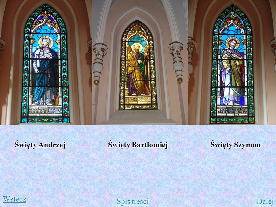 Święty Andrzej Święty Bartłomiej Święty Szymon Spis treści Spis treści Dalej Wstecz